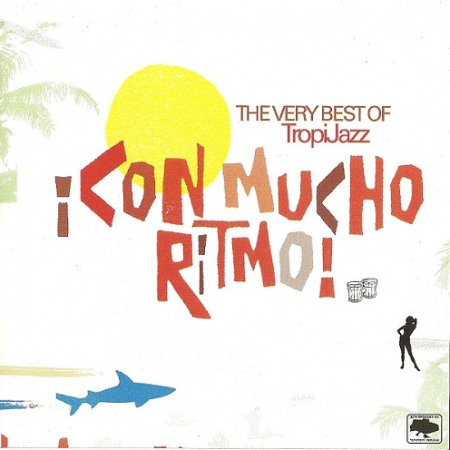 VA - Con Mucho Ritmo! - The Very Best Of TropiJazz (2005)