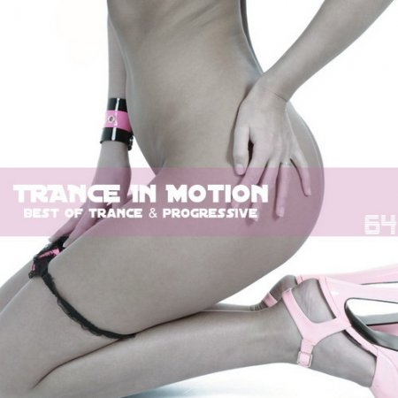 VA - Trance In Motion Vol.64