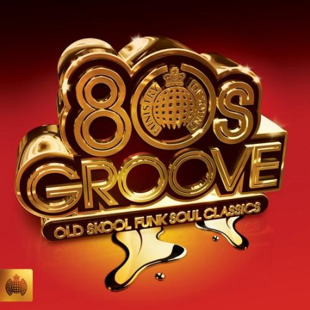 VA-Ministry of Sound: 80s Groove (2010)