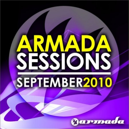 Armada Sessions September 2010 (UNMIXED) (2010)