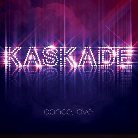 Kaskade - dance.love (2010)