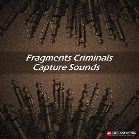 VA-Fragments Criminals Capture Sounds