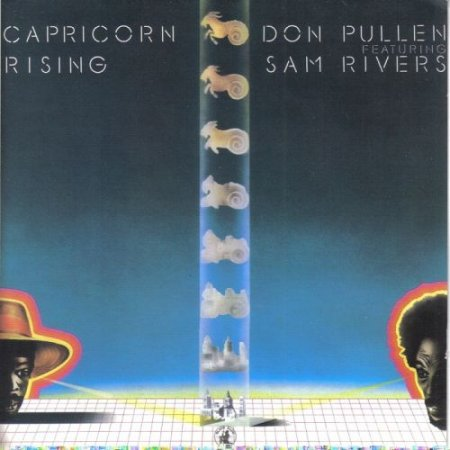 Don Pullen and Sam Rivers - Capricorn Rising (1993)