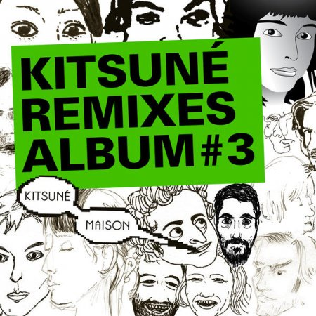 VA-Kitsune Remixes Album 3 (20100