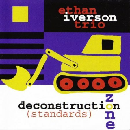 Ethan Iverson Trio - Deconstruction Zone (Standards) (1998)