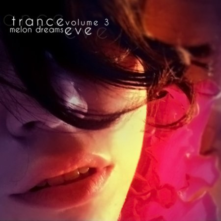 VA-Trance Eve Volume 3 (2010)