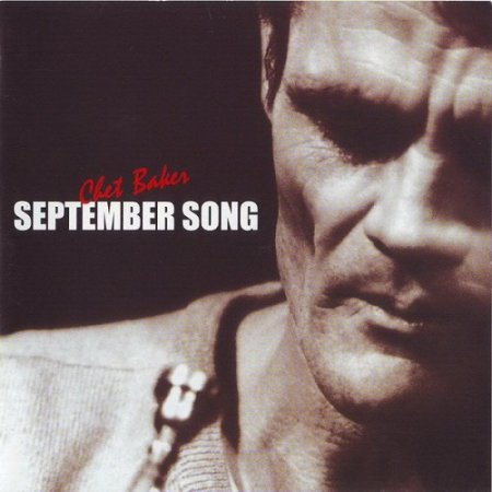Chet Baker - September Song (2002)