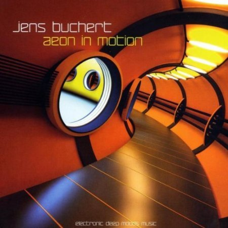 Jens Buchert - Aeon In Motion (2010)