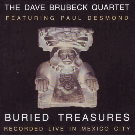 Dave Brubeck Quartet featuring Paul Desmond - Buried Treasures (1998)