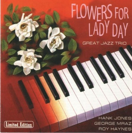 Great Jazz Trio - Flowers for lady day (1991)