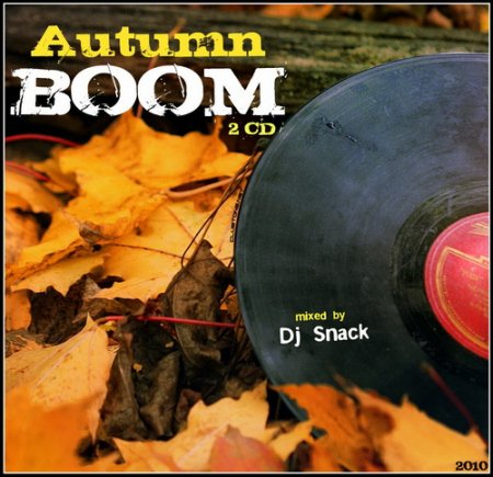 VA-Autumn BOOM (2CD) - Mixed by Dj Snack