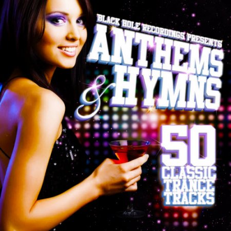 Black Hole Recordings Presents Anthems & Hymns 2 - MusicLovers
