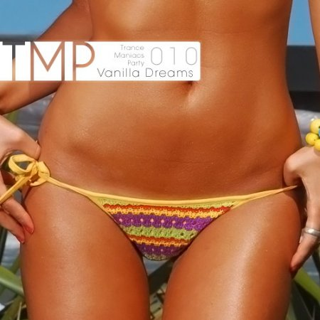 VA-TMP: Vanilla Dreams 010 (2010)