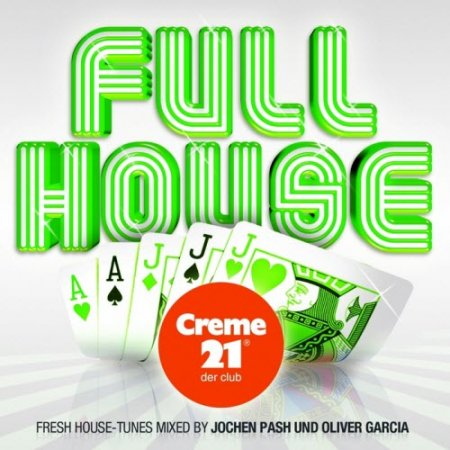 VA-Full House Presented By Creme 21: Der Club (2010)