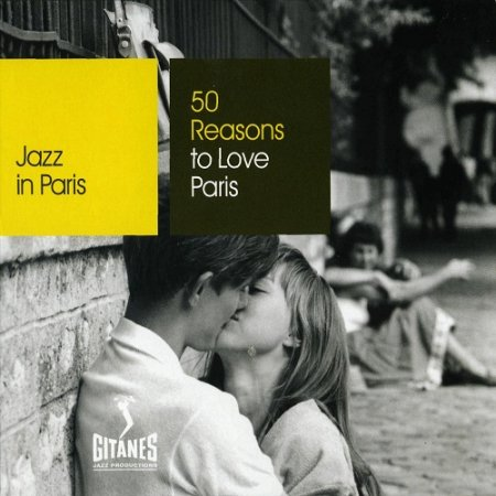 VA-Jazz in Paris: 50 Reasons to Love Paris (2008) 3CD