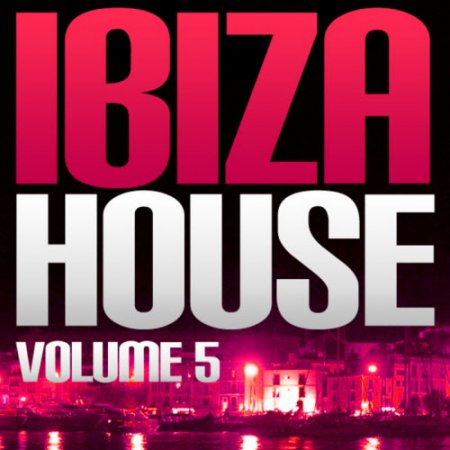 VA-Ibiza House Vol 5 (2010)