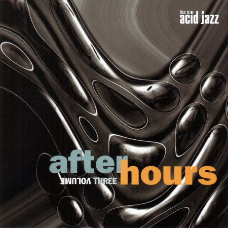 VA-This Is Acid Jazz - After Hours Volume Three (1997)