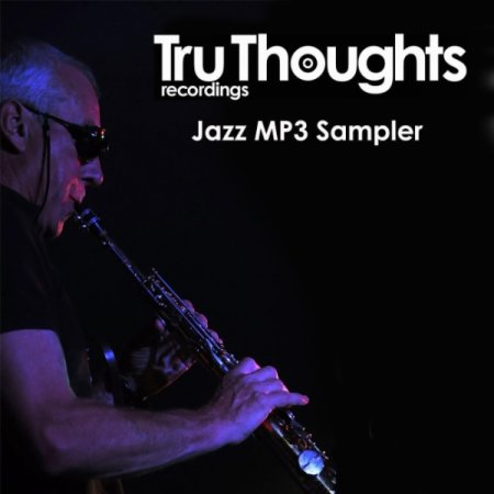 VA - Tru Thoughts Jazz MP3 Sampler (2010)