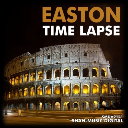 Easton - Time Lapse (2010)