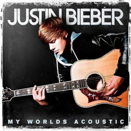 Justin Bieber - My Worlds Acoustic (2010)