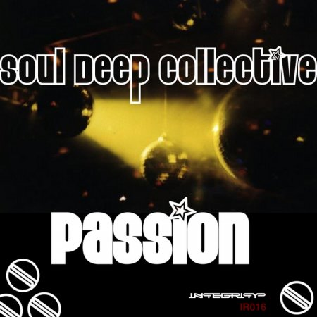 Soul Deep Collective - Passion (2010)
