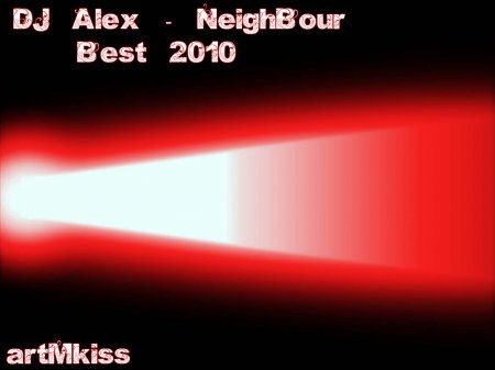 VA-DJ Alex - NeighBour - Best (2010)