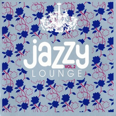 VA-Jazzy Lounge Vol.2 (2010) 2CD