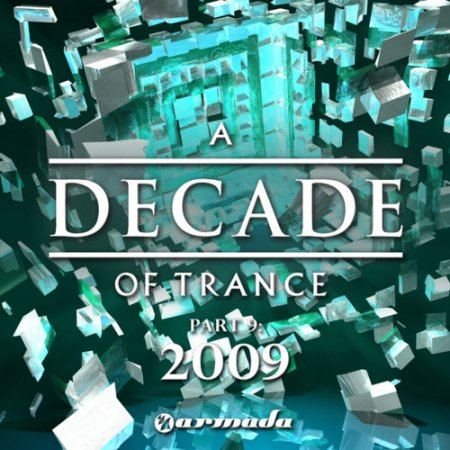 VA-A Decade Of Trance Part 9-2009 (2010)