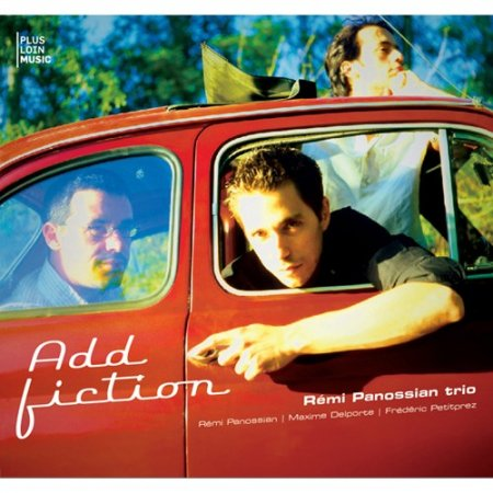 Remi Panossian Trio - Add Fiction (2010)
