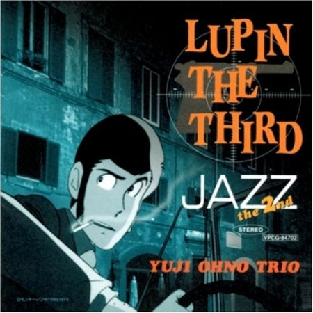 Yuji Ohno Trio - Lupin the Third Jazz, Vol. 2 (2000)