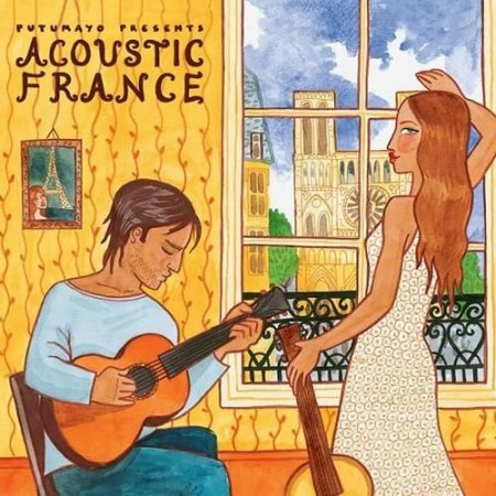 VA - Putumayo Presents: Acoustic France (2008)