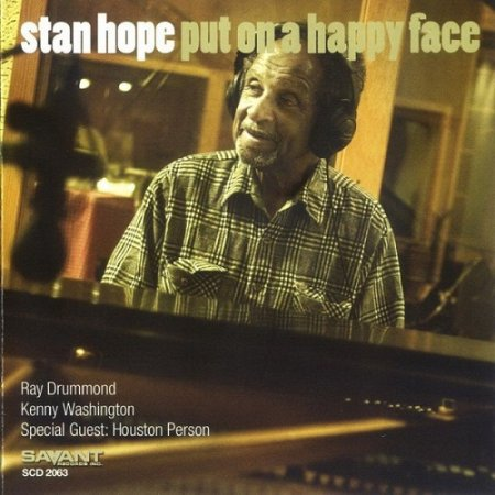 Stan Hope with Houston Person - Put on a Happy Face (2005)