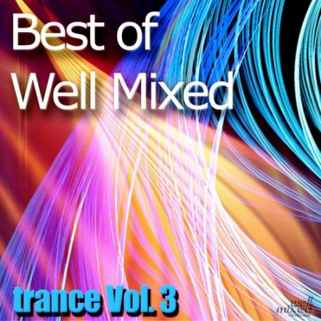 VA-Best Of Well Mixed - Trance Vol.3 (2010)