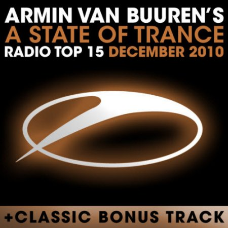 VA-A State Of Trance Radio Top 15 December (2010)