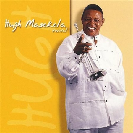Hugh Masekela � Revival (2005)