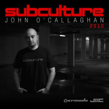 VA-John O'Callaghan - Subculture 2010 - The Full Versions Vol. 2 (2010)