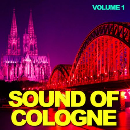 VA-Sound Of Cologne: Volume 1 (2010)