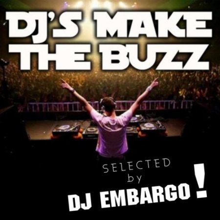 ��-DJ's Make The Buzz (selected by DJ Embargo) (2010)