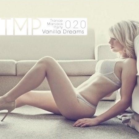 VA-TMP: Vanilla Dreams 020 (2011)
