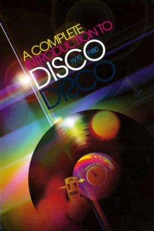 VA - A Complete Introduction to Disco [4CD] (2010)