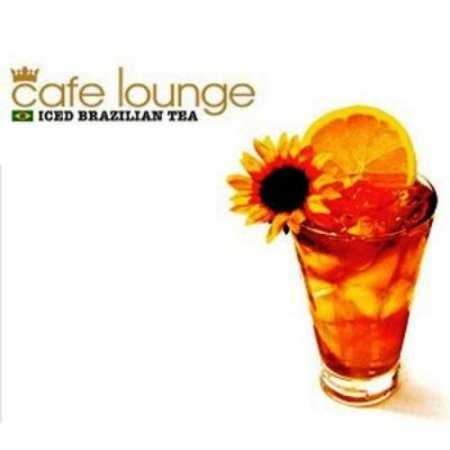 VA-Cafe Lounge - Iced Brazilian Tea (2006)