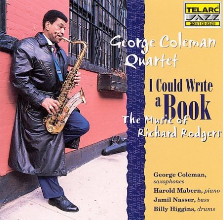 George Coleman Quartet - I Could Write A Book: The Music Of Richard Rodgers (1998)