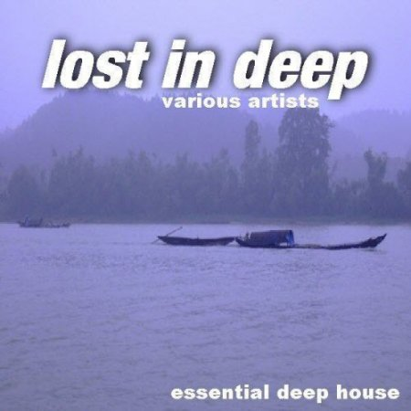 VA-Lost In Deep (2011)