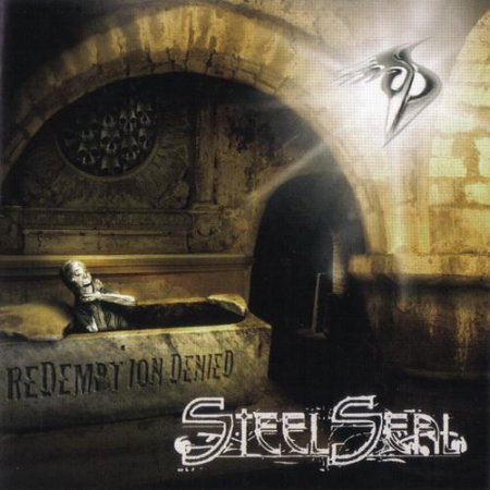 Steel Seal - Redemption Denied (2010)