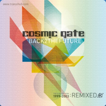 Cosmic Gate - Back 2 The Future (2011)