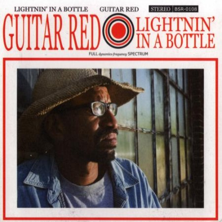 Guitar Red - Lightnin' In A Bottle (2008)