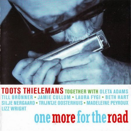 Toots Thielemans - One More for the Road (2006)