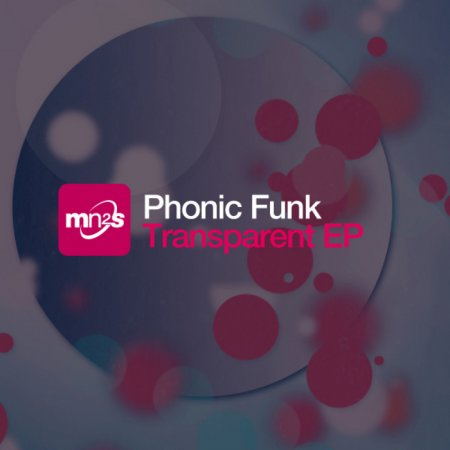 Phonic Funk - Transparent (2011)