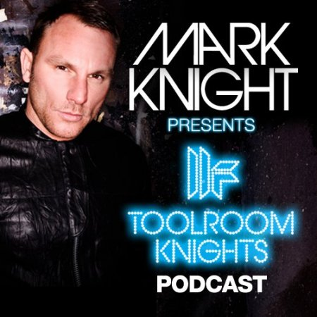 VA-Mark Knight - Toolroom Knights Podcast 043 (17.01.2011)