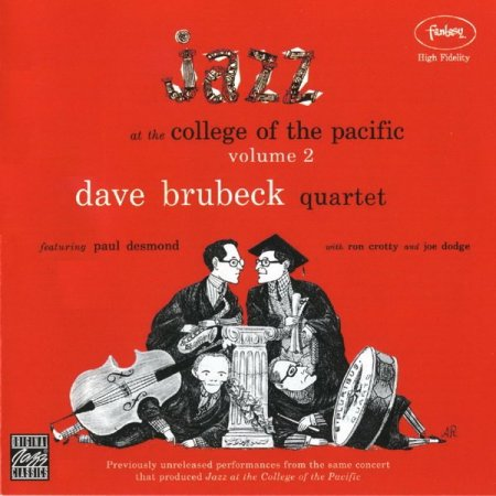 Dave Brubeck - Jazz at the College of the Pacific Vol. 2 (2002)